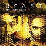 Beast Mr. Hurricane (Limited Edition)