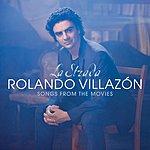 Rolando Villazón La Strada - Songs From The Movies