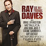 Ray Davies See My Friends (International Version)