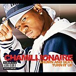 Chamillionaire Grown & Sexy/Turn It Up (Intl 2 Track)