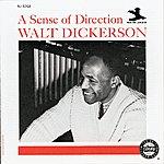 Walt Dickerson A Sense Of Direction
