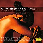 Martha Argerich Mirror Of Silence - Tranquil Classics