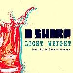D-Sharp Light Weight