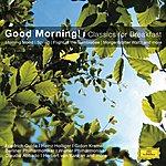 Neeme Järvi Good Morning! - Classics For Breakfast