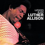 Luther Allison Luther's Blues (Remastered)