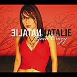 Natalie Goin' Crazy (Australian Comm Single)