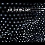 Nine Inch Nails Only (International Version)