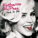 Katharine McPhee Had It All