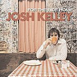 Josh Kelley For The Ride Home