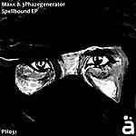 Maxx Spellbound Ep