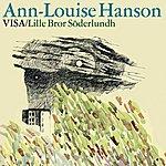 Ann-Louise Hanson Sjunger Visor Av Lille Bror Söderlundh