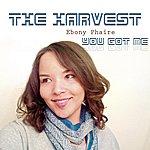 Harvest You Got Me (Feat. Ebony Phaire)