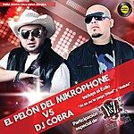 DJ Cobra El Pelón Del Mikrophone Vs Dj Cobra