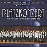Rundfunk Blasorchester Leipzig Platzkonzert - H. L. Blankenburg