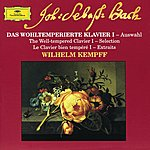 Wilhelm Kempff Bach: The Well-Tempered Clavier I - Selection (Cd 18)