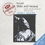 Dame Janet Baker Purcell: Dido And Aeneas (Legends Series)