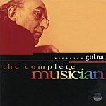 Friedrich Gulda The Complete Musician