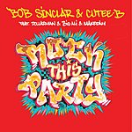 Bob Sinclar Rock This Party (Everybody Dance Now)