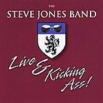 Steve Jones Live & Kicking Ass!