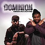 Dominion Dominion Over Everything