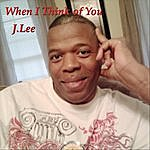 J. Lee When I Think Of You