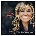Julie Roberts Star Spangled Banner