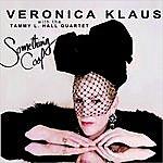 Veronica Klaus Something Cool