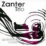 Zanter Trio Question Mark