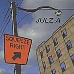 Julz A Squeeze Right Ep