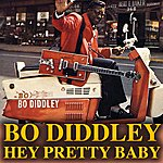 Bo Diddley Hey Pretty Baby