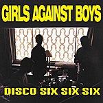 Girls Against Boys Disco 666 + 4