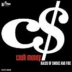 Cash Money Halos Of Smoke And Fire