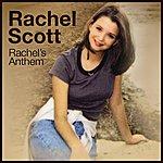 Rachel Scott Rachel's Anthem