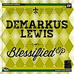 Demarkus Lewis Blessified - Single