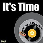 Off The Record It's Time - Single