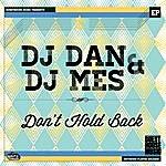 DJ Dan Don't Hold Back - Single