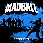 Madball Rebellion - Ep