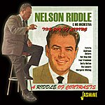 Nelson Riddle The Joy Of Living - A Riddle Of Contrasts