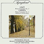 Prague Symphony Orchestra Liszt, Chopin: Piano Concertos