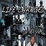 DW Life Changed - Single