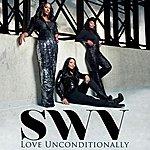SWV Love Unconditionally