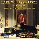 Earl Wild Earl Wild Plays Liszt In Concert