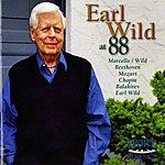 Earl Wild Earl Wild At 88