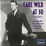 Earl Wild Earl Wild At 30