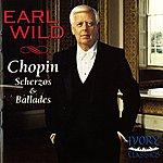 Earl Wild Chopin: Four Scherzos & Ballades