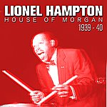 Lionel Hampton House Of Morgan 1939