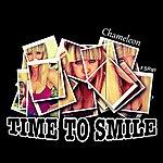 Chameleon Time To Smile