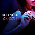 Ruffneck Raide Dingue