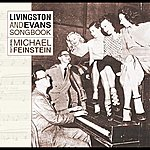 Michael Feinstein Livingston And Evans Songbook Featuring Michael Feinstein