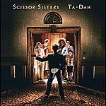 Scissor Sisters Ta Dah (Non Eu Cd)